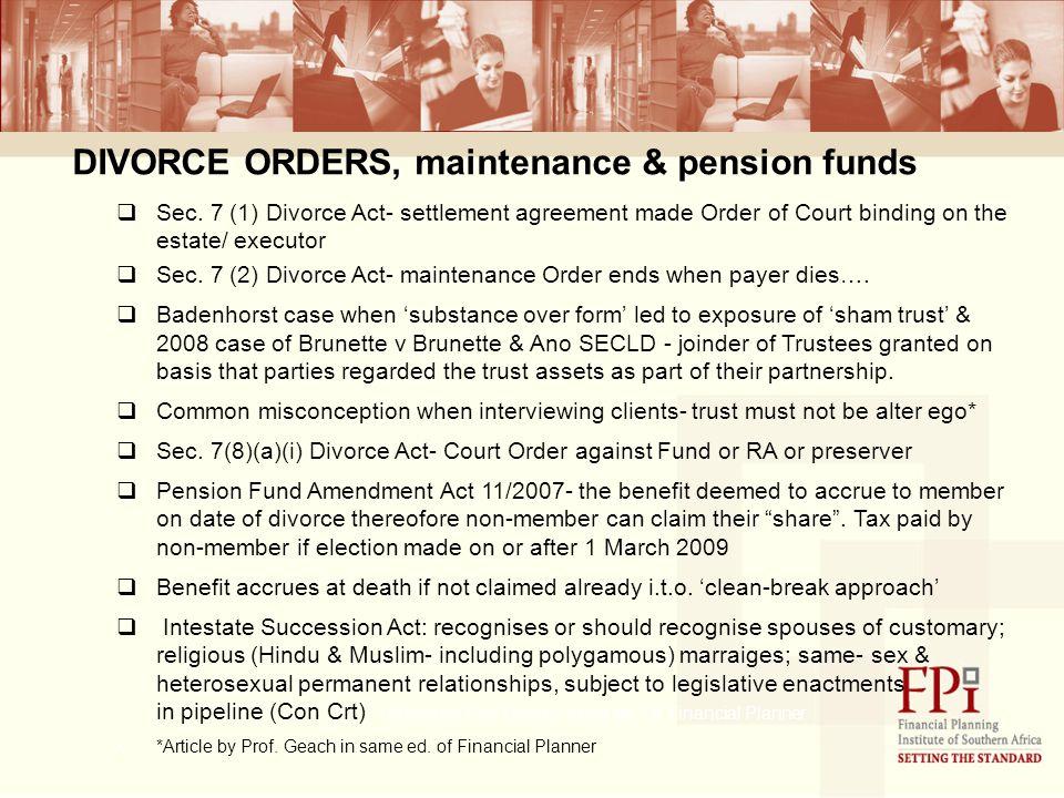 DIVORCE ORDERS, maintenance & pension funds  Sec.
