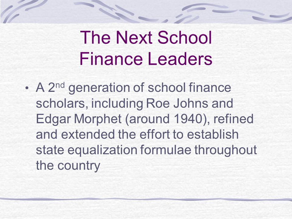 The Next School Finance Leaders, cont.
