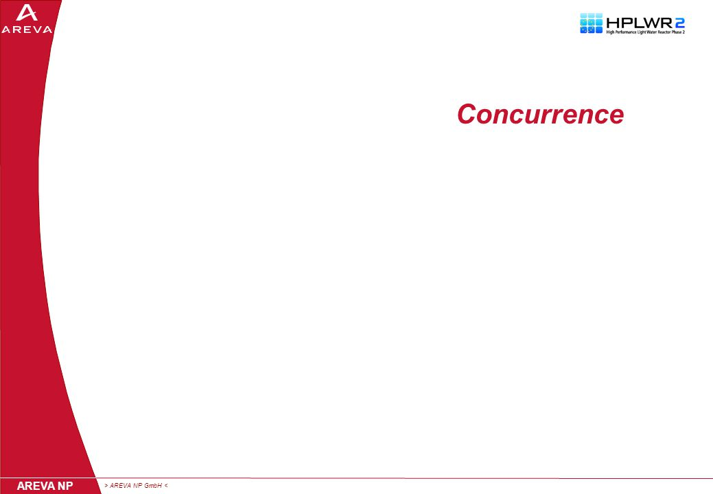 > AREVA NP GmbH < AREVA NP Concurrence