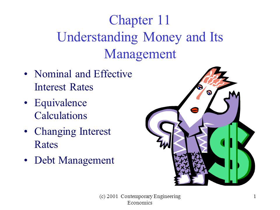 (c) 2001 Contemporary Engineering Economics 2 Focus 1.