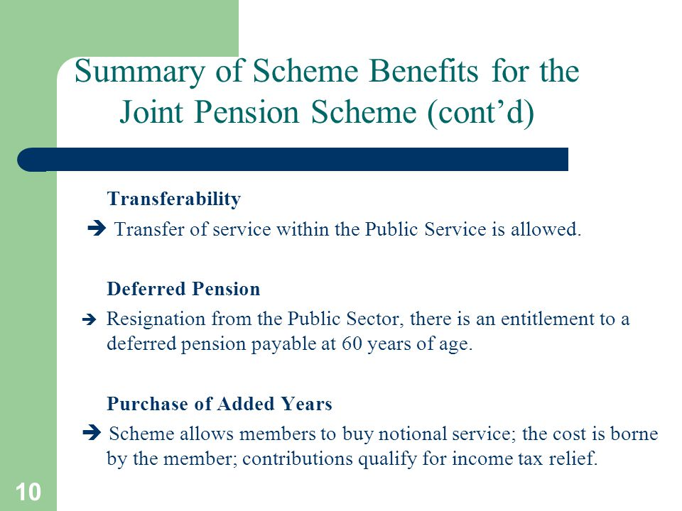 10 Transferability  Transfer of service within the Public Service is allowed.