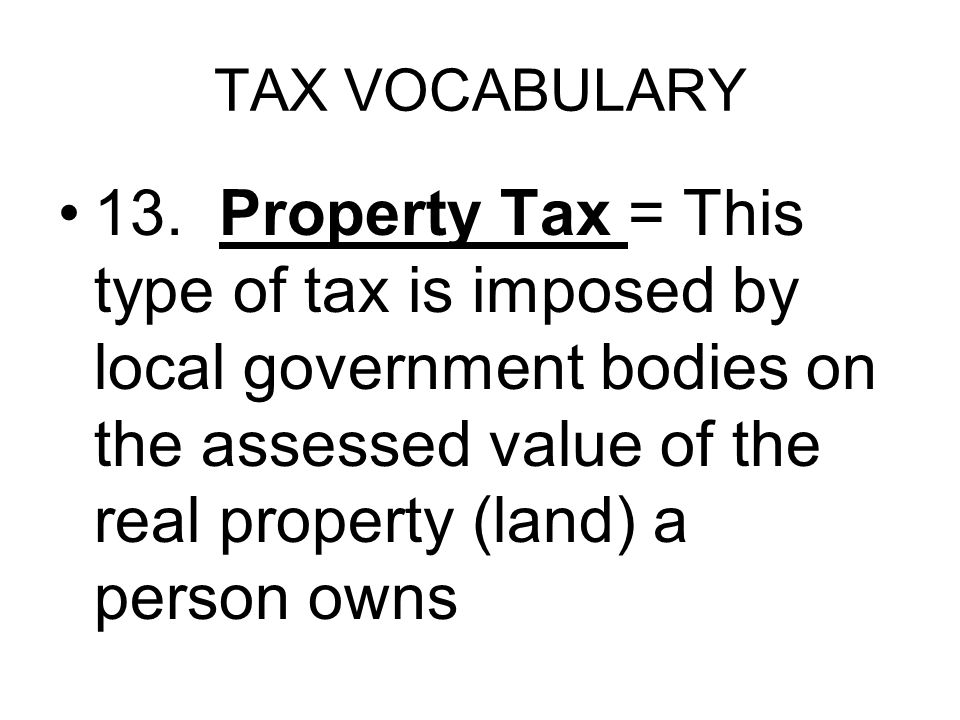 TAX VOCABULARY 13.