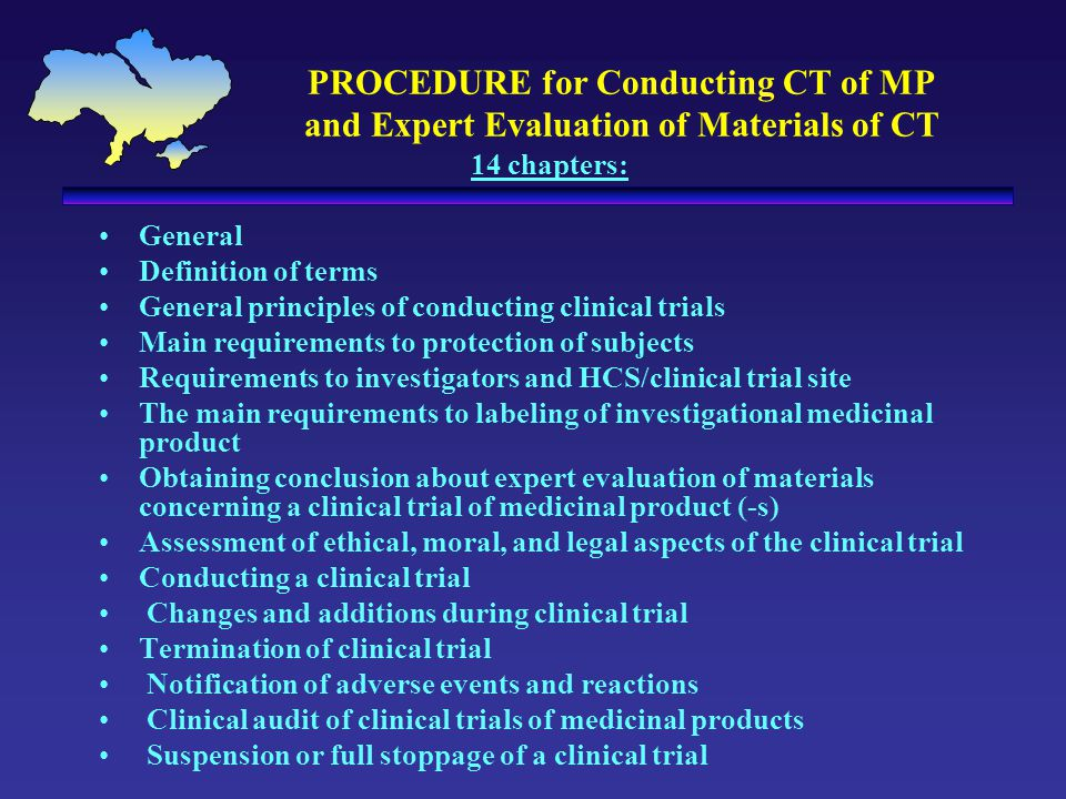 PROCEDURE for Conducting CT of MP and Expert Evaluation of Materials of CT 14 chapters: General Definition of terms General principles of conducting c