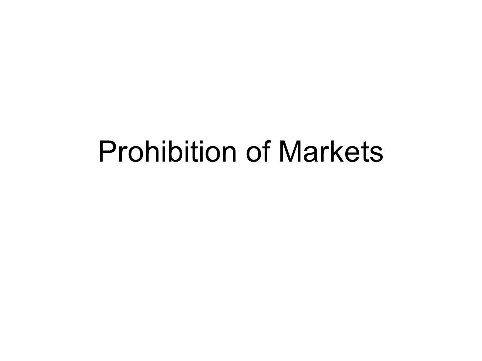 Pigovian taxes and regulations are often used to outlaw markets as well Why.