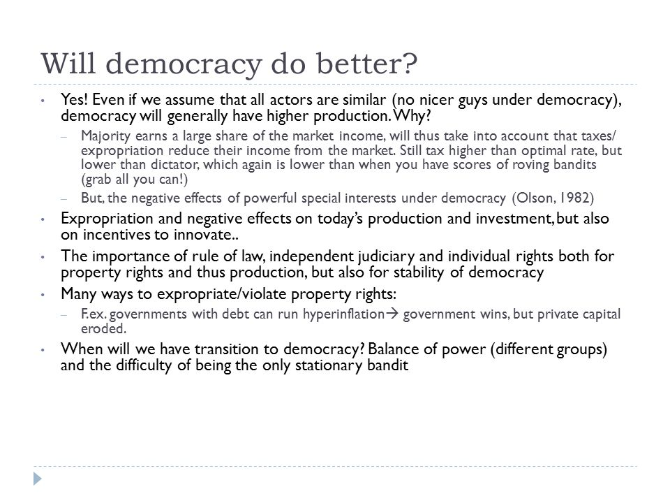 Will democracy do better. Yes.