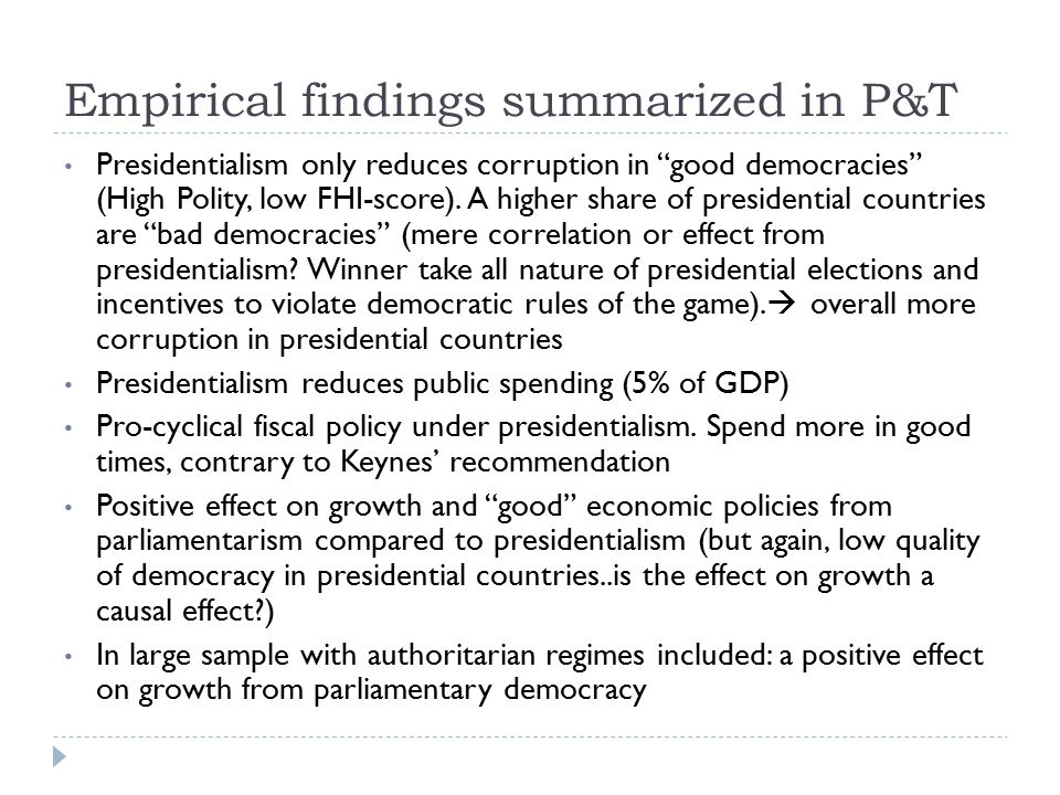 Empirical findings summarized in P&T Presidentialism only reduces corruption in good democracies (High Polity, low FHI-score).