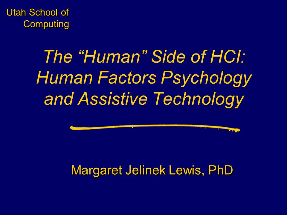 Student Name Server Utah School of Computing slide 2 Fall 2003 Presentation Overview Three Parts 1.Overview of Human Factors Psychology 2.Primer in Cognitive Psychology 3.Introduction to Computer Access and Assistive Technology Three Parts 1.Overview of Human Factors Psychology 2.Primer in Cognitive Psychology 3.Introduction to Computer Access and Assistive Technology