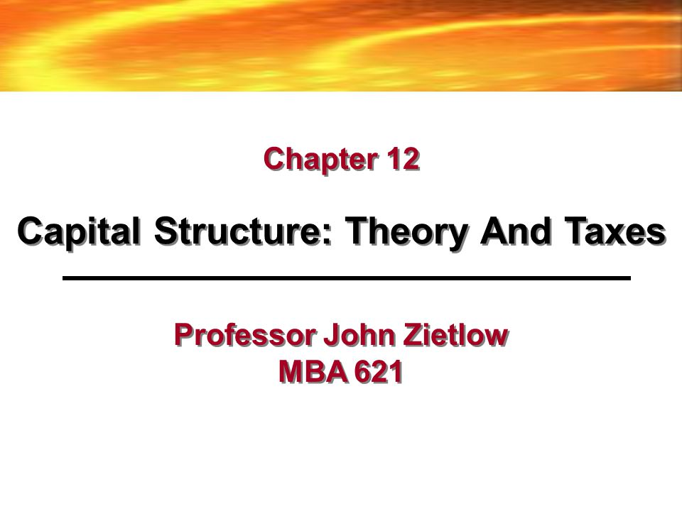 The M&M Capital Structure Model Assumptions of the M&M Capital Structure Model –All physical assets are owned by corporations; –Frictionless Capital markets: no corporate or personal income taxes, securities are traded costlessly, no bankruptcy costs; –Corporations can issue only risky equity and risk-free debt; –Both individuals and corporations can borrow or lend at the risk-free interest rate; –Investors have identical expectations about the future stream of corporate profits; –There is no growth; all cash flow streams are perpetuities and –All corps can be classified into one of several equivalent return classes with returns on shares of all firms proportional to, and perfectly correlated with, all other firms in that class.