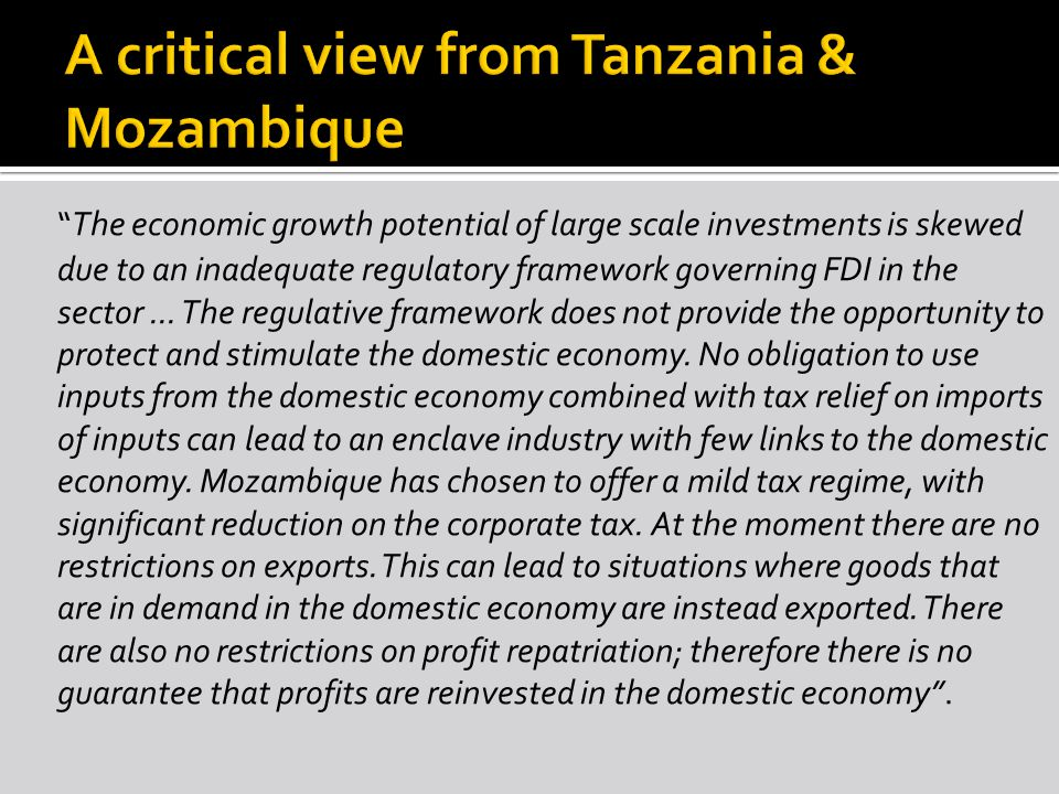 The economic growth potential of large scale investments is skewed due to an inadequate regulatory framework governing FDI in the sector...