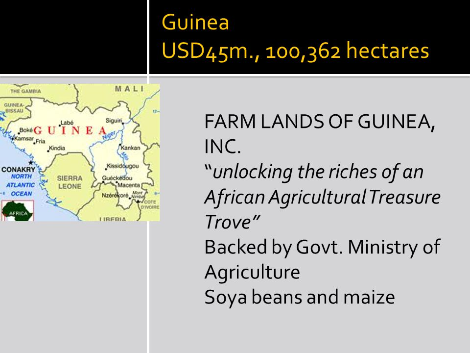 Guinea USD45m., 100,362 hectares FARM LANDS OF GUINEA, INC.
