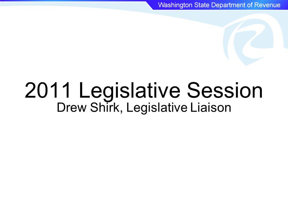 2011 Legislative Session Drew Shirk, Legislative Liaison
