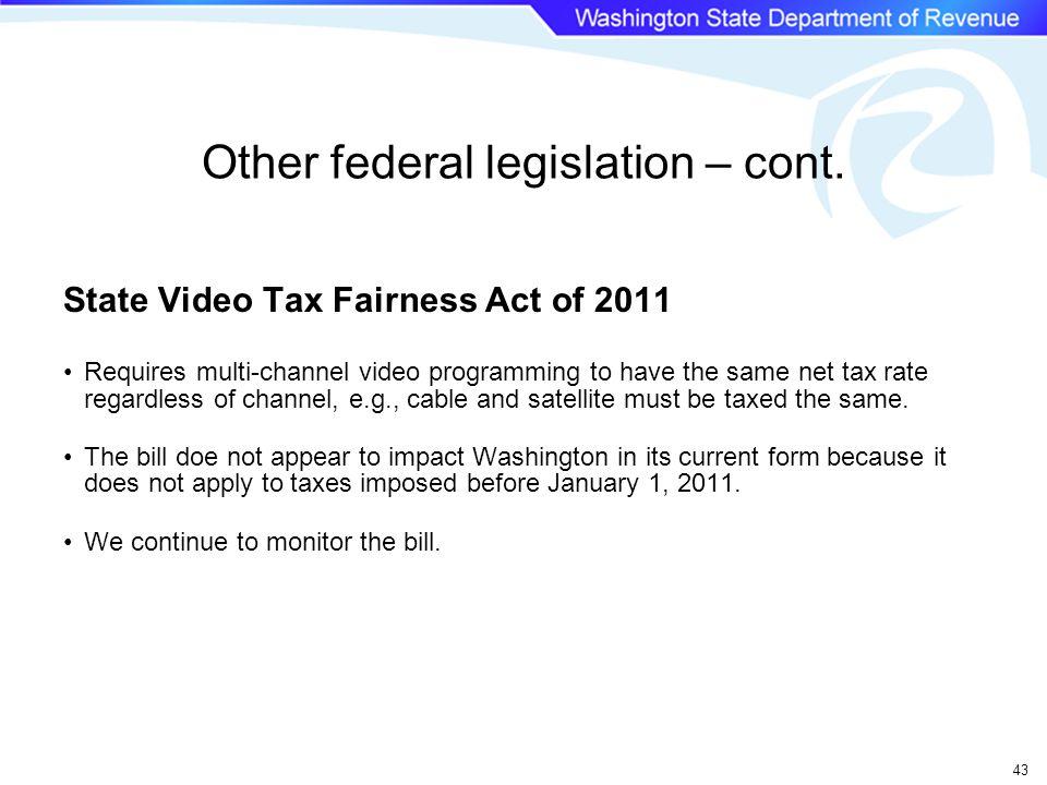 Other federal legislation – cont.