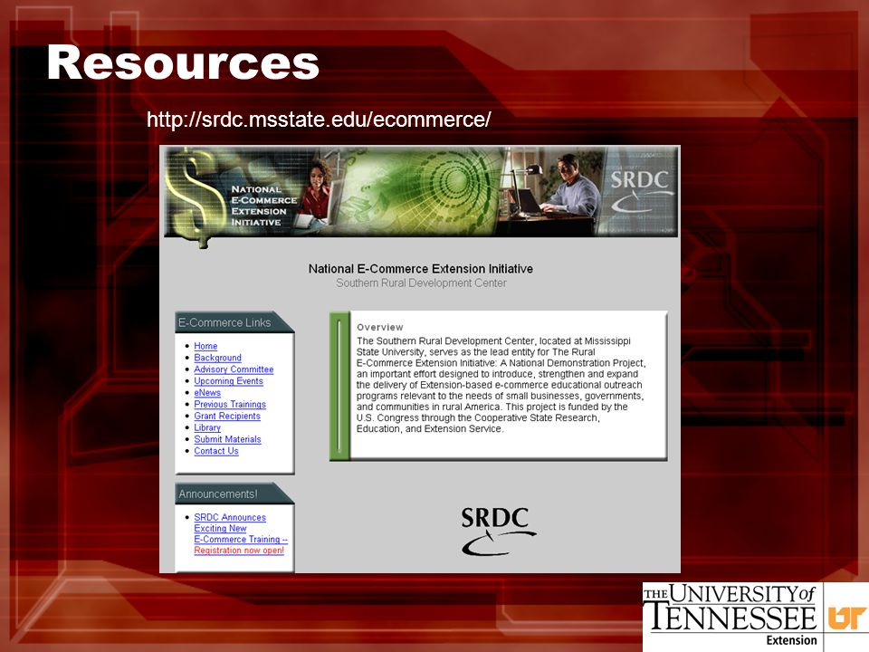 Resources http://srdc.msstate.edu/ecommerce/