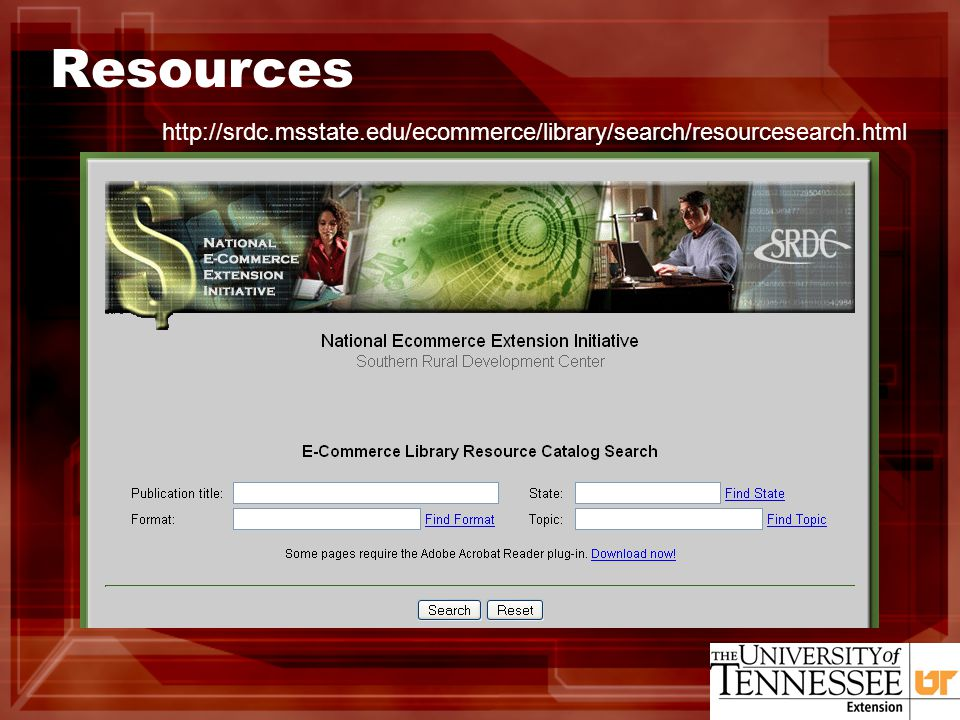 Resources http://srdc.msstate.edu/ecommerce/library/search/resourcesearch.html