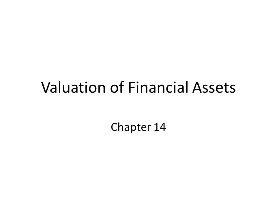 Valuation of Financial Assets Chapter 14