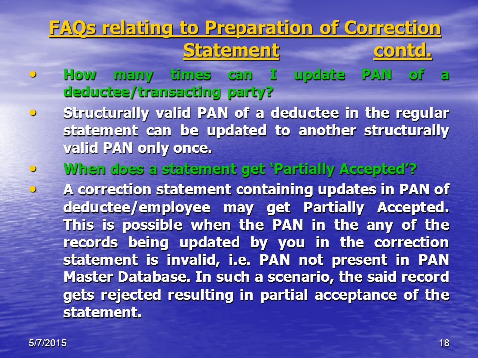 5/7/201518 FAQs relating to Preparation of Correction Statement contd.