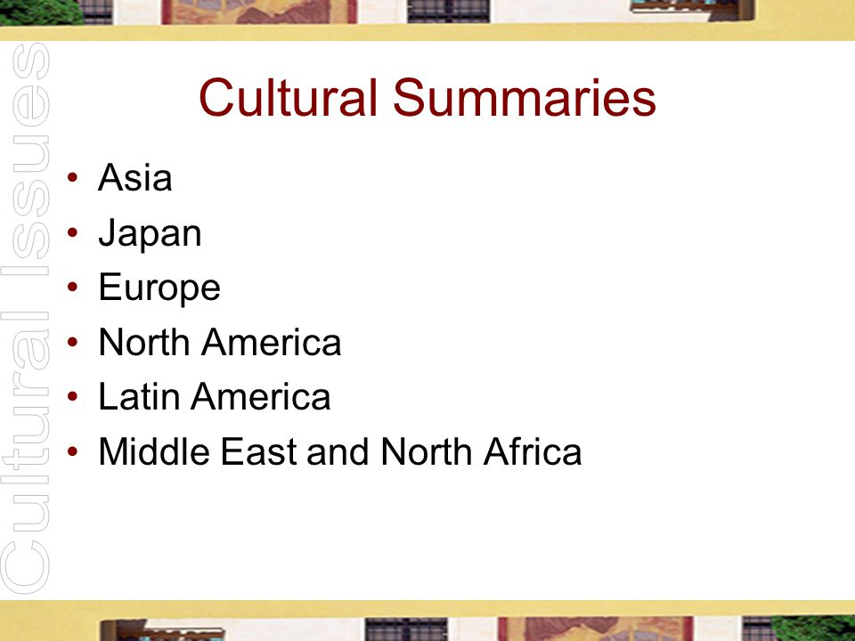 Cultural Summaries Asia Japan Europe North America Latin America Middle East and North Africa