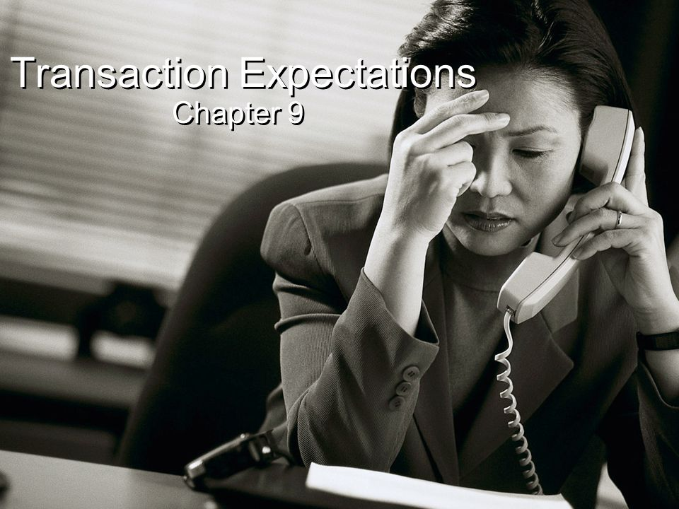 Transaction Expectations Chapter 9