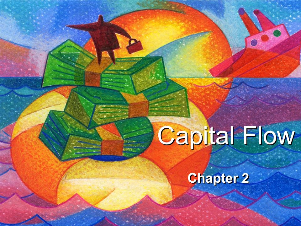Capital Flow Chapter 2