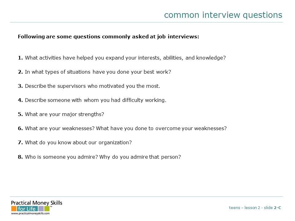 common interview questions Following are some questions commonly asked at job interviews: 1.
