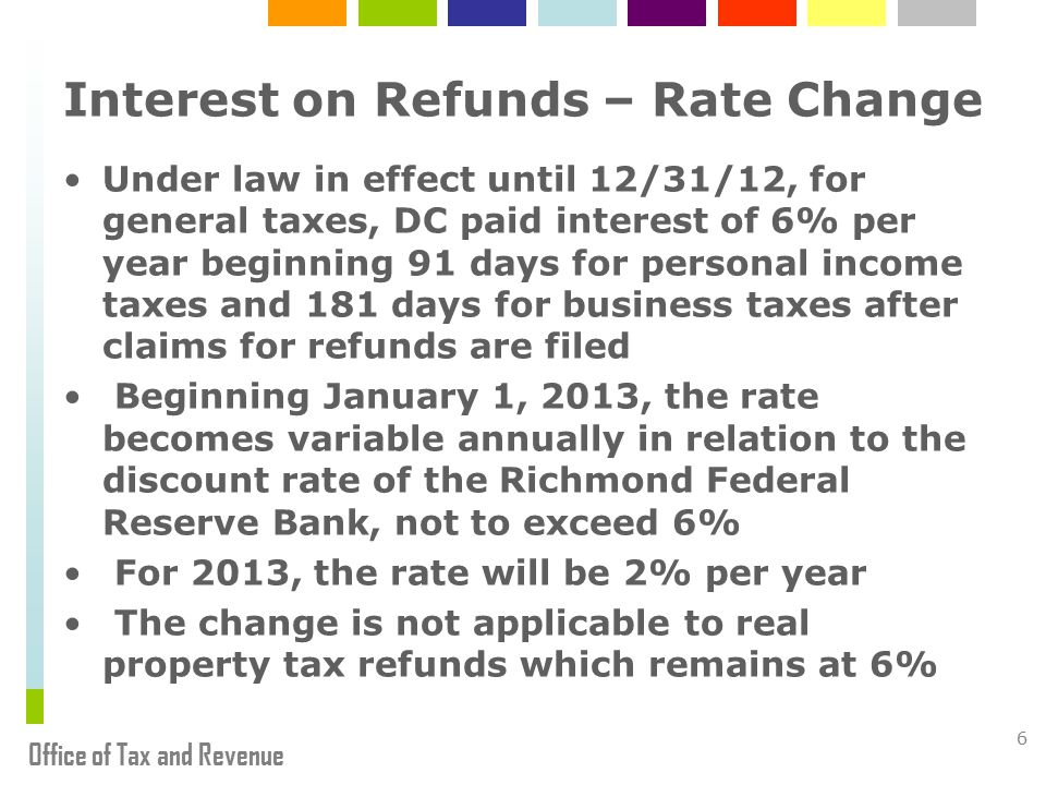 Office of Tax and Revenue Expanded Business Use Tax Filing Requirement Background Applicable to businesses with withholding tax accounts but no sales tax accounts First returns due for the October 1, 2011 through September 30, 2012 fiscal year on October 22, 2012 Implementation issues 7
