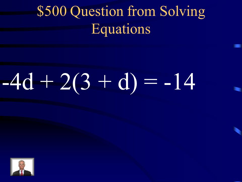 $400 Answer from Solving Equations b = 24