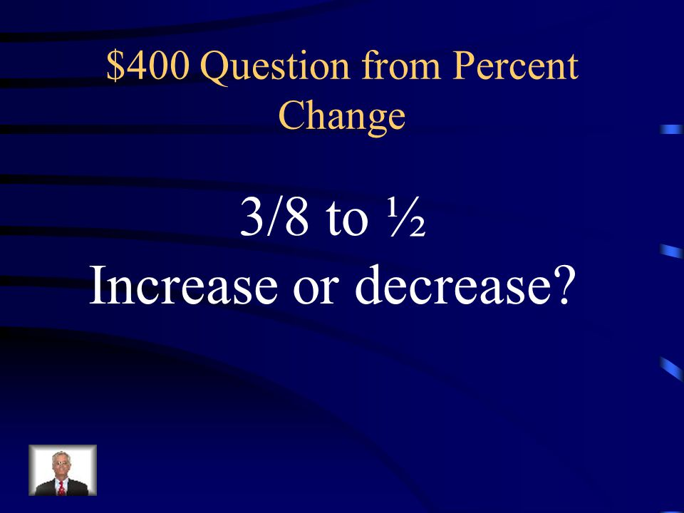 $300 Answer from Percent Change 50.4% decrease