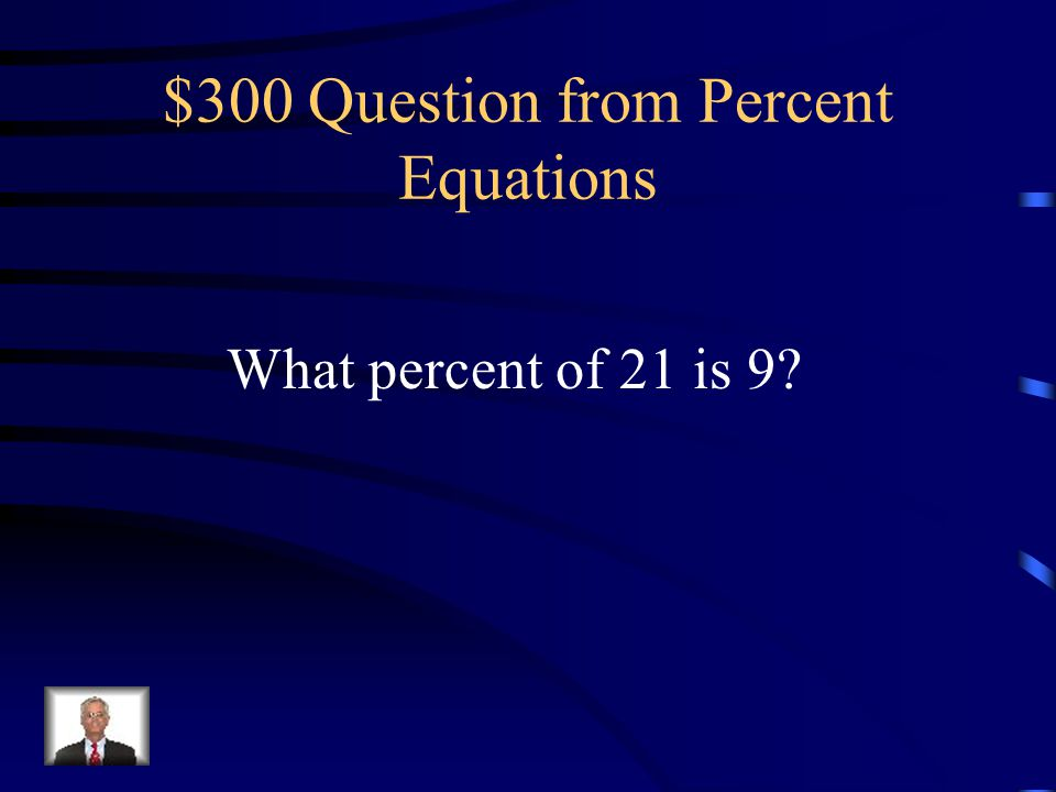 $200 Answer from Percent Equations 18