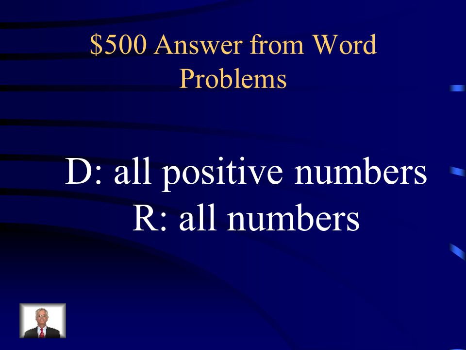 $500 Question from Word Problems What is the domain? Range?