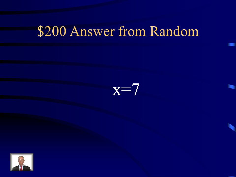 $200 Question from Random 5x – 27 + 4x = 36