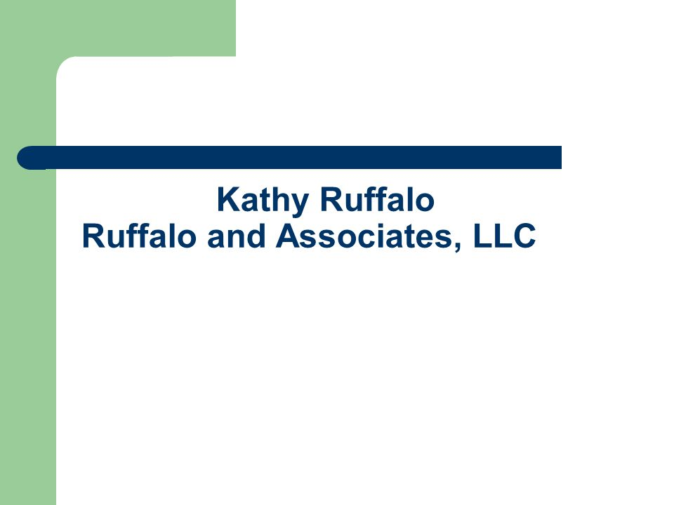 Kathy Ruffalo Ruffalo and Associates, LLC
