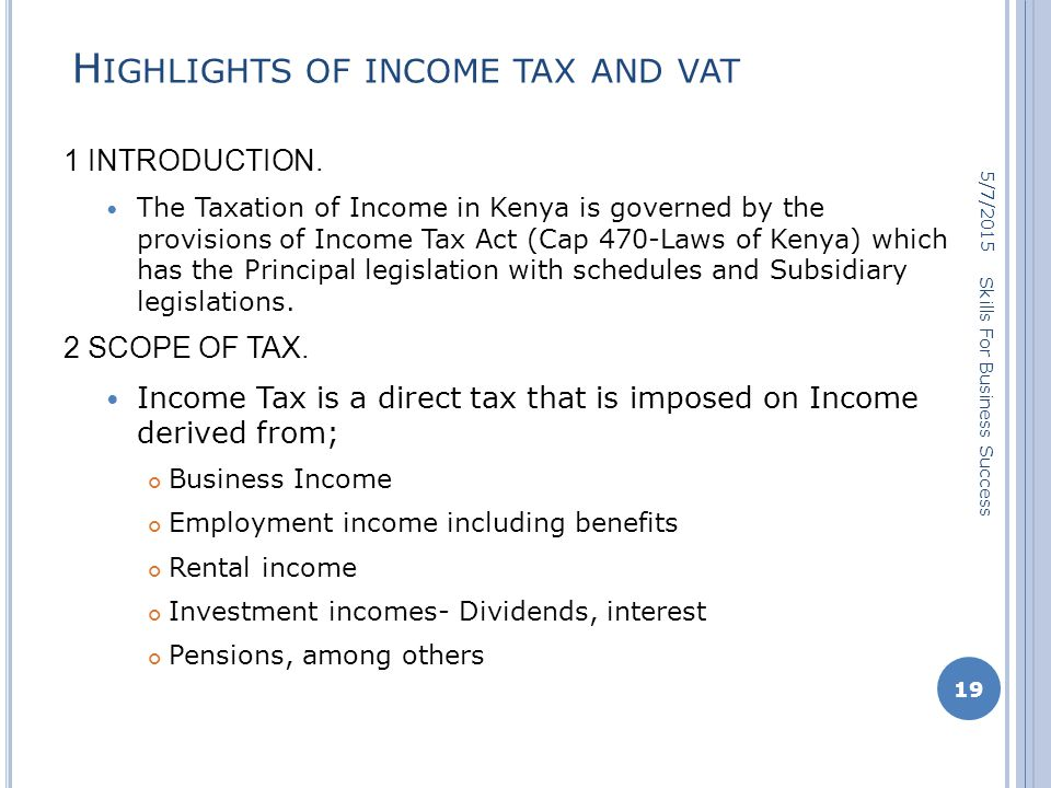 H IGHLIGHTS OF INCOME TAX AND VAT 1 INTRODUCTION.