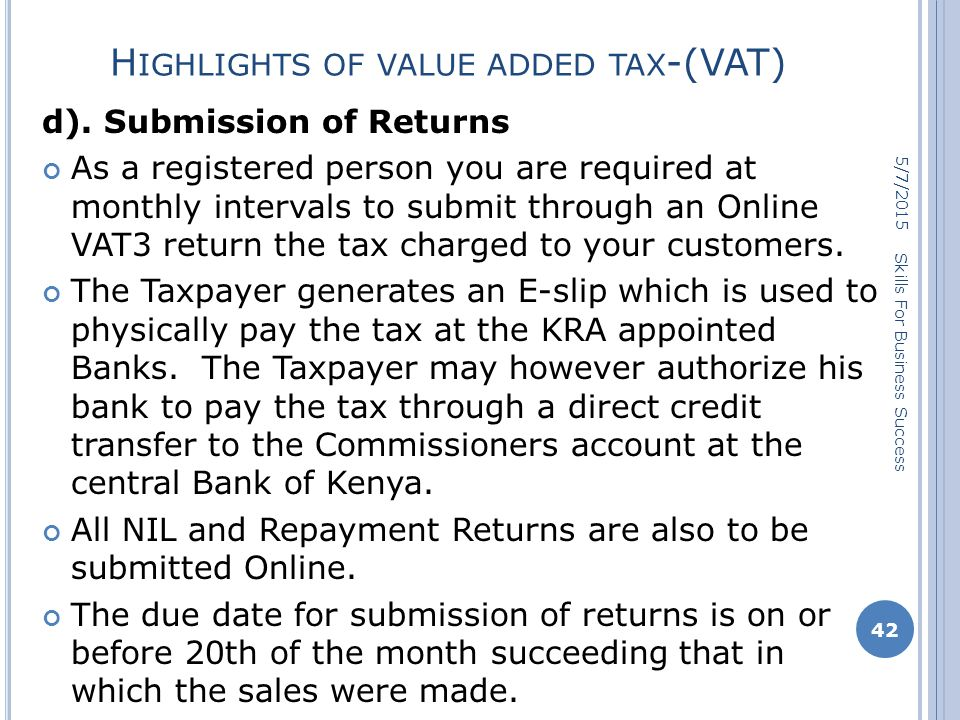 H IGHLIGHTS OF VALUE ADDED TAX -(VAT) d).
