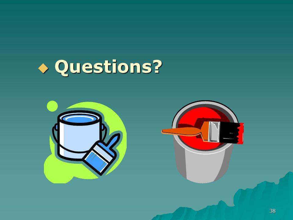 38  Questions?