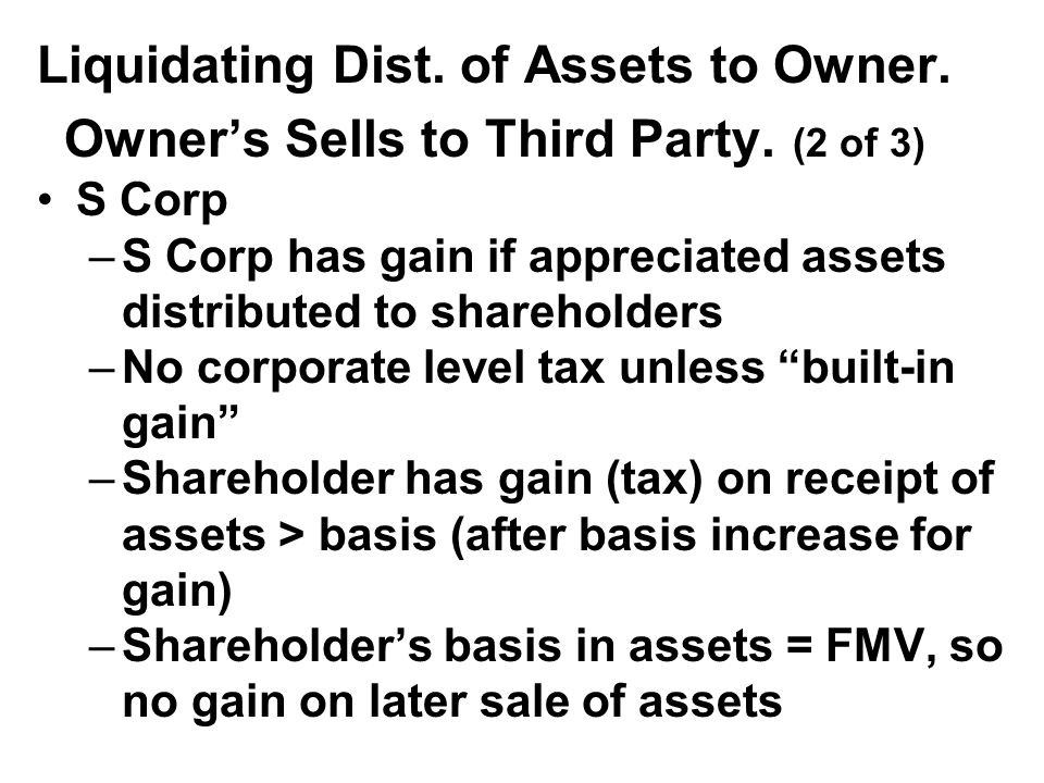 Liquidating Dist. of Assets to Owner. Owner's Sells to Third Party.