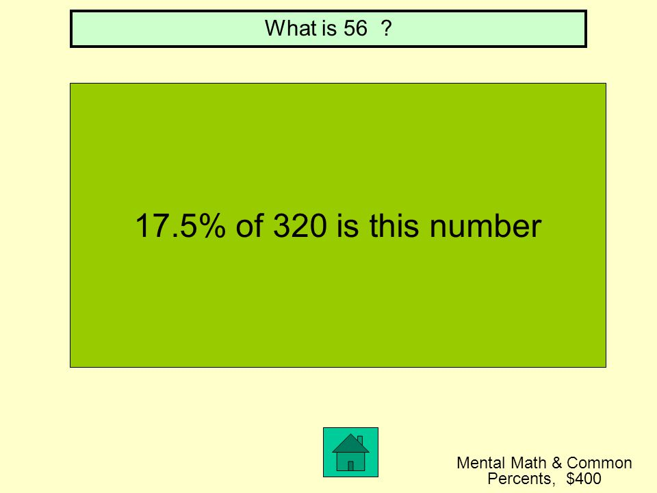 20% of 75 is this number What is 15 Mental Math & Common Percents, $300