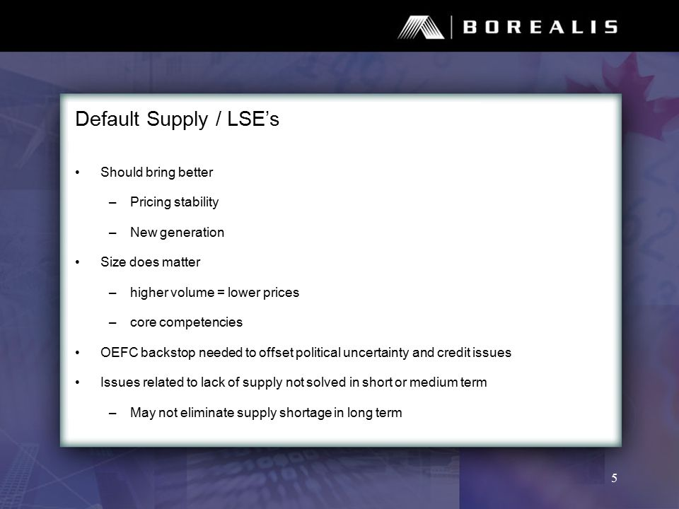 Default Supply / LSE's Issues relating to contracted volume risk to be evaluated –LDC over or undercontracts –Issue is magnified with smaller LDCs Approach would be similar to gas, but fundamental differences –Storage of gas reduces volatility –Main hub in Chicago provides a large source of supply Still need some OEFC backed standby generation capacity 6