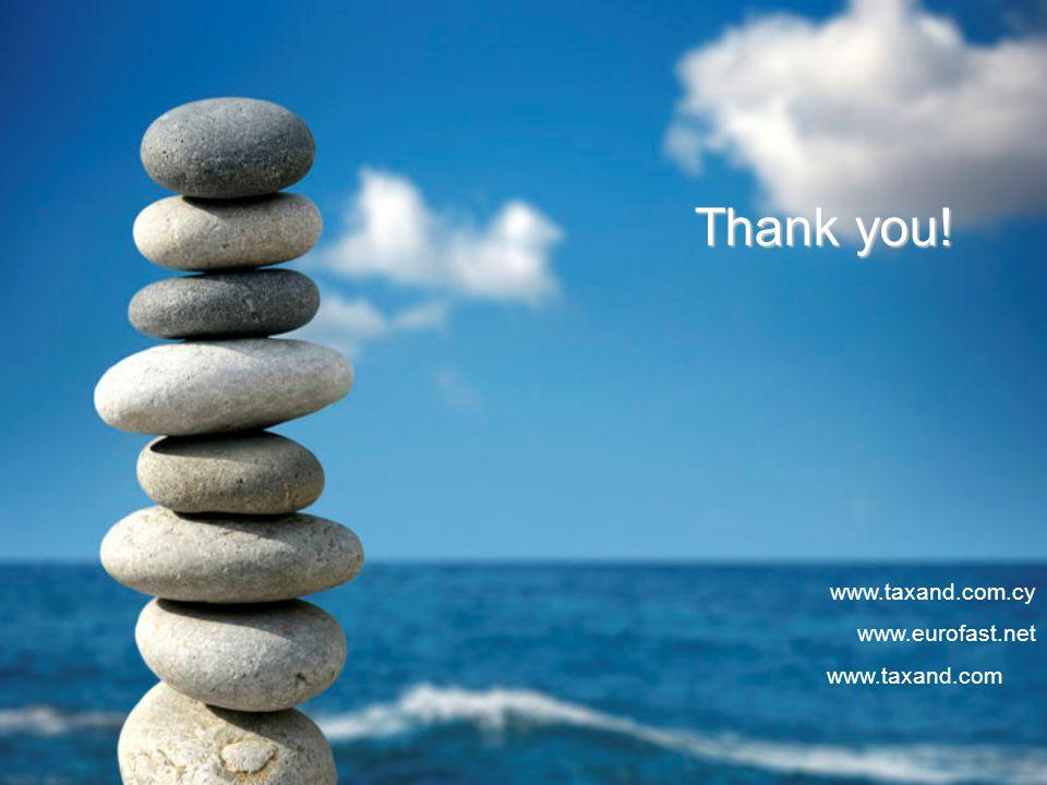 Thank you! www.taxand.com.cy www.eurofast.net www.taxand.com