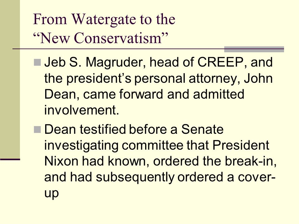 From Watergate to the New Conservatism Jeb S.