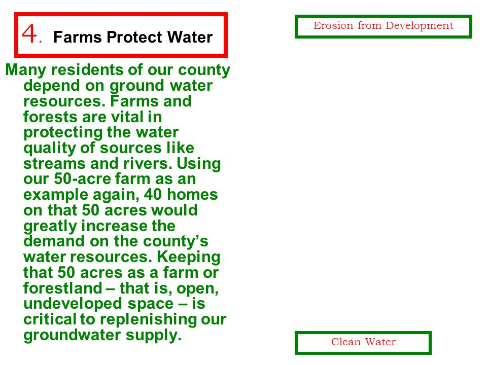 Many residents of our county depend on ground water resources.