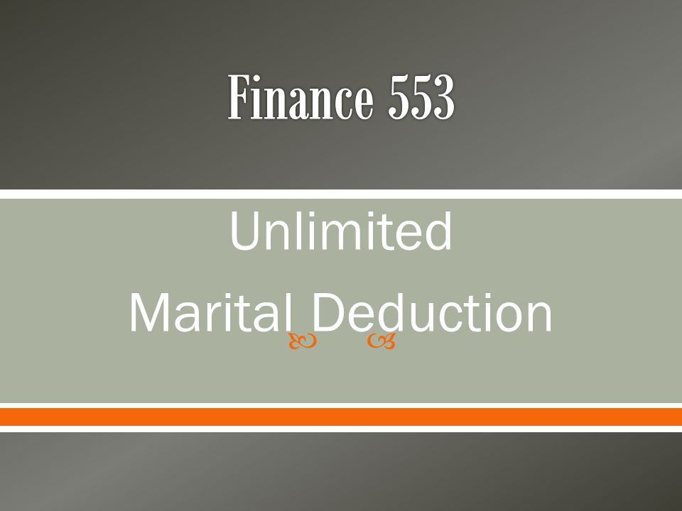  Unlimited Marital Deduction