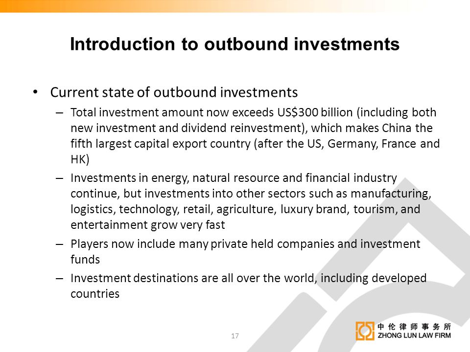 Introduction to outbound investments Current state of outbound investments – Total investment amount now exceeds US$300 billion (including both new in