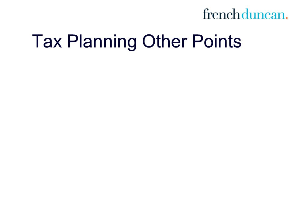 Tax Planning Other Points