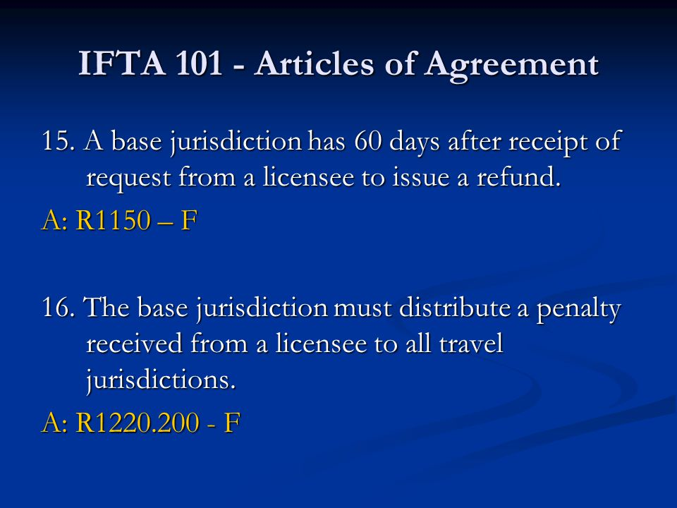 IFTA 101 - Articles of Agreement 15.