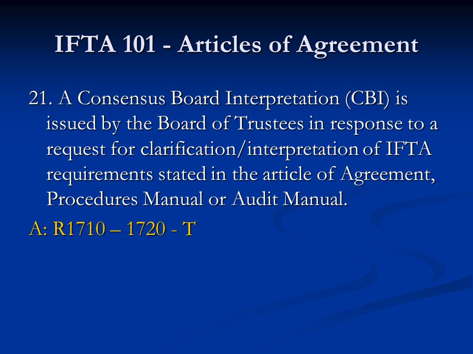 IFTA 101 - Articles of Agreement 21.