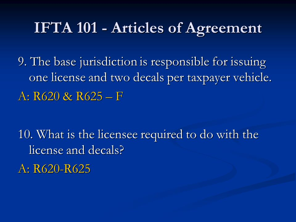 IFTA 101 - Articles of Agreement 9.