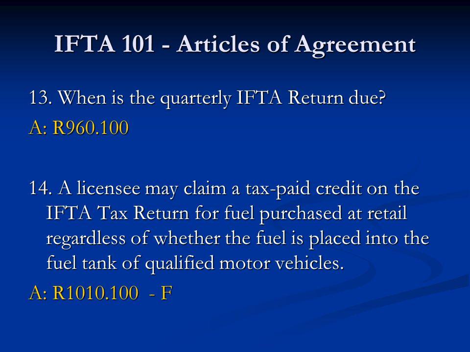 IFTA 101 – Procedures Manual 9.