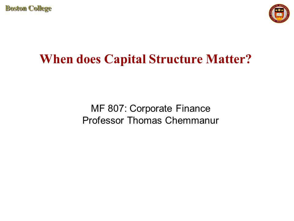 42 Capital Structure Considerations: Summary Firms will use a combination of debt and equity to finance their projects depending on:  (1) size of tax savings they can hope to obtain from issuing debt  (2) risk of the business they are operating in  (3) Type of business (asset type), which affects the size of potential costs of financial distress  (4) Extent of asymmetric information in the capital markets about the true value of the firm  (5) Issue costs  (6) Extent of financial slack the firm wants to maintain.