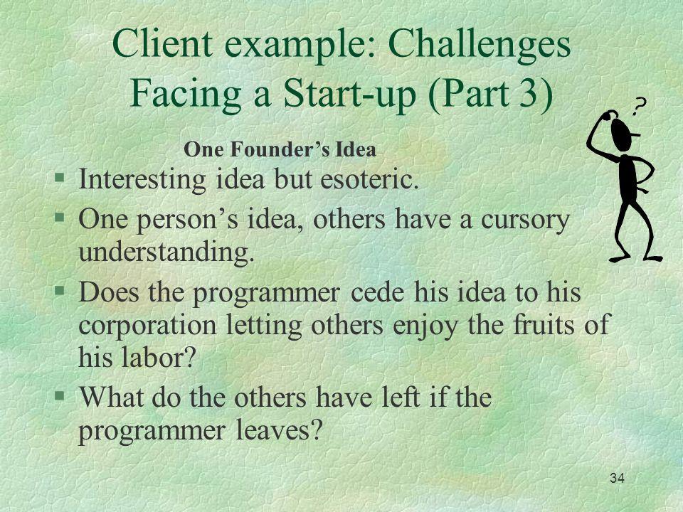 33 Client Example #2 §Clever idea, but perhaps not unique.
