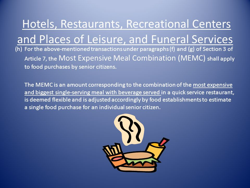 Hotels, Restaurants, Recreational Centers and Places of Leisure, and Funeral Services (f) Apply to Take-Out/Take-Home/Drive-Thru orders (excluding bul